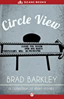 Circle View: A Collection of Stories