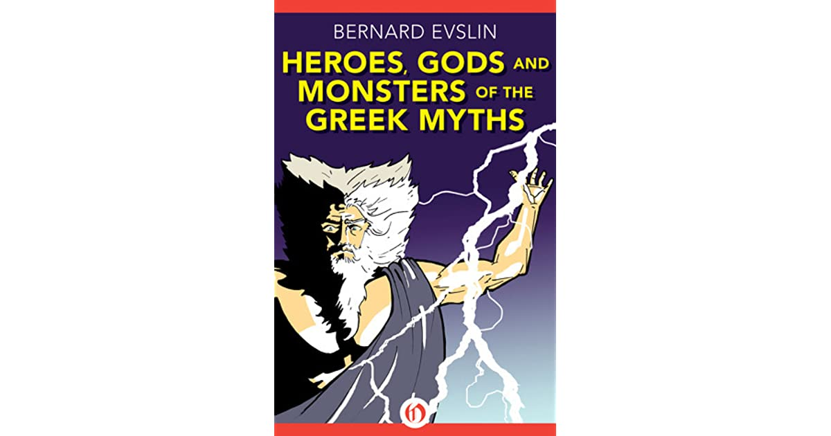 heroes gods and monsters of the greek myths essay Word lists, definitions, and example sentences for heroes, gods and monsters of the greek myths from vocabularycom: share text complexity view text complexity results submit your own qualitative measurements for heroes, gods and monsters of the greek myths.