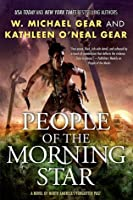 People of the Morning Star (North America's Forgotten Past, #21)