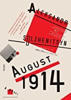 August 1914: A Novel (The Red Wheel #1)