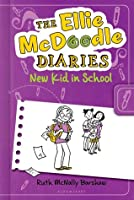 The Ellie McDoodle Diaries: New Kid in School