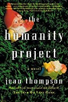 The Humanity Project: A Novel
