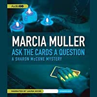 Ask the Cards a Question: A Sharon McCone Mystery
