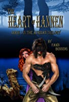 The Heart of Hannen (Atriian Trilogy, #1)