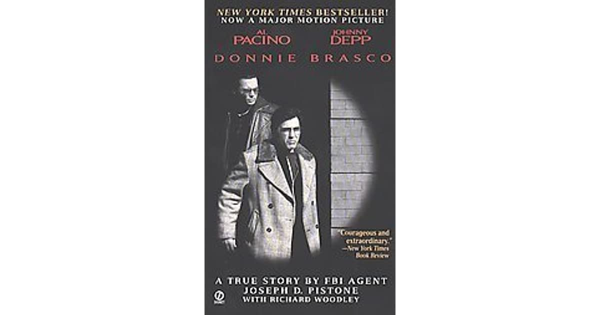 an analysis of the book of donnie brasco After the success of pistone's bestselling story of his six years as an undercover fbi agent (donnie brasco: my undercover life in the mafia), the agent turned writer.
