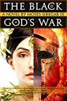 The Black God's War (Prelude to the Splendor and Ruin Trilogy)
