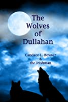 The Wolves of Dullahan
