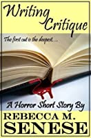 Writing Critique: A Horror Short Story