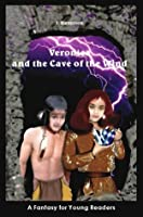 Veronica and the Cave of the Wind