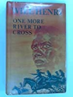 One More River to Cross: The Life and Legend of Isom Dart