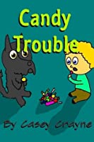 Candy Trouble