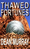 Thawed Fortunes (The Guadel Chronicles #2)