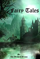 Fairy Tales: Brothers Grimm