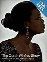 The Opray Winfrey Show Reflections on an American Legacy