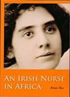 An Irish Nurse in Africa