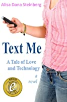Text Me, A Tale of Love and Technology