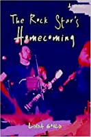 The Rock Star's Homecoming