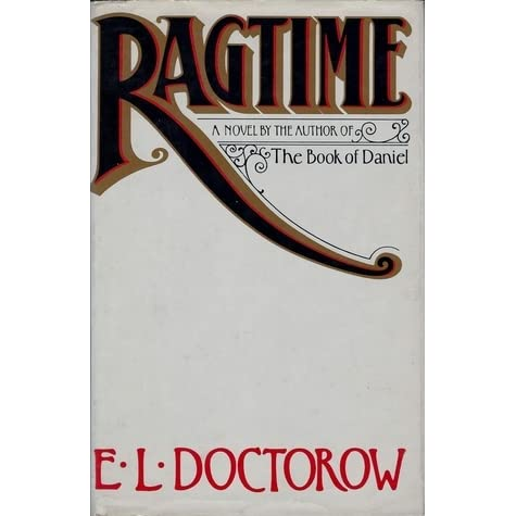 an analysis of ragtime by e l doctorow Use our free chapter-by-chapter summary and analysis of ragtime it helps middle and high school students understand el doctorow's literary masterpiece.