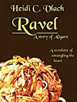 Ravel (A story of Aligare)