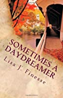 Sometimes a Daydreamer