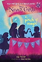 A Pinch of Magic (Disney: The Never Girls, #7)