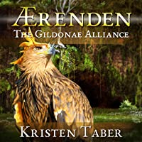 Aerenden: The Gildonae Alliance  (Ærenden, #2)