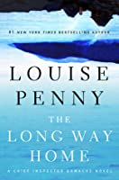 The Long Way Home (Chief Inspector Armand Gamache #10)