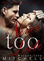 Never Too Late (Table 21 #2)