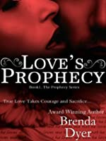 Love's Prophecy (Prophecy, #1)