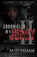 Chronicles of a Junky II