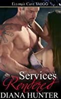 Services Rendered (Journey to Submission, #3)