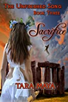 Sacrifice (The Unfinished Song, #3)
