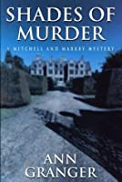 Shades of Murder: A Mitchell And Markby Mystery (Mitchell and Markby Mysteries)