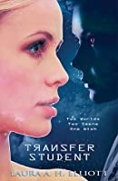 Transfer Student, Book 1 the Starjump Series