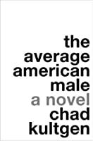 The Average American Male: A Novel (Paperback)