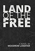 Land of the Free: (Action Adventure)