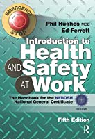 Introduction to Health and Safety at Work: The Handbook for the NEBOSH National General Certificate