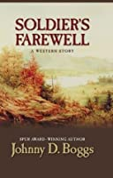 Soldier's Farewell (Five Star First Edition Western)