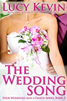 The Wedding Song (Four Weddings and a Fiasco, #3)