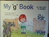 """MY """"G"""" BOOK (My First Steps to Reading)"""