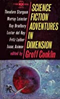 Science Fiction Adventures In Dimension (Medallion Book, No. F1053)