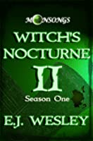 Witch's Nocturne, Moonsongs Book 2