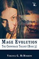 Mage Evolution (The Crownmage Trilogy, #3)