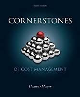 Cornerstones of Cost Management, 2nd ed.