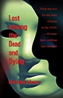 Lost among the Dead and Dying