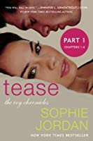 Tease (Part One: Chapters 1 - 6) (The Ivy Chronicles)