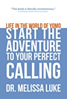 Life in the World of Yomo Start the Adventure to Your Perfect Calling