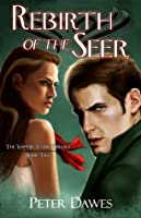 Rebirth of the Seer