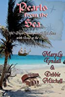 Pearls from the Sea: 180 Days Sailing the High Seas with Jesus at the Helm