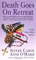 Death Goes on Retreat: A Sister Mary Helen Mystery (Sister Mary Helen Mysteries)